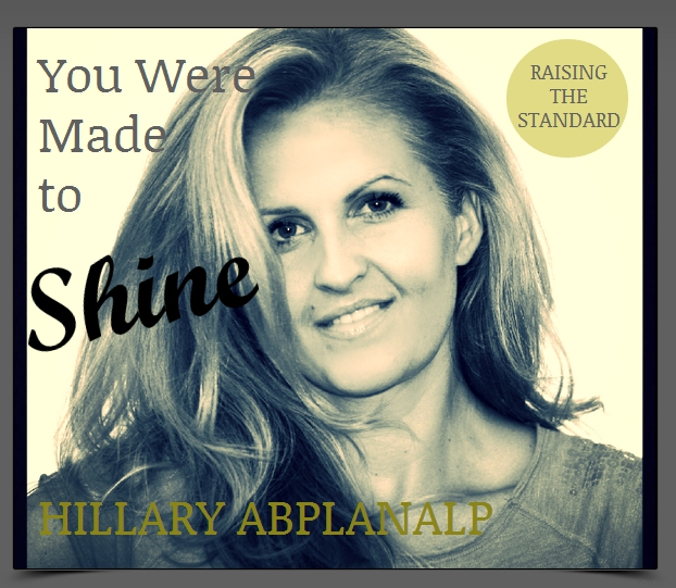 You Were Made to Shine